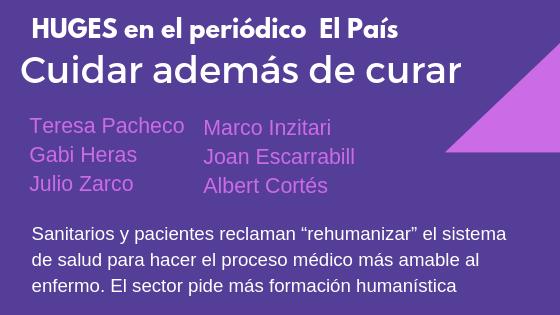 """HUGES en el periódico El País """"Cuidar además de curar"""""""