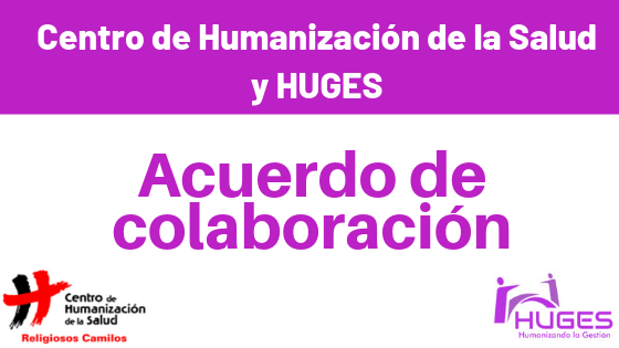 Acuerdo entre Centro de Humanización de la Salud y HUGES