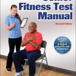 Chair Exercises For Seniors Dvd Australia Chairs With Caning Senior Fitness Test Manual 2nd Edition Roberta Rikli C Jessie Jones