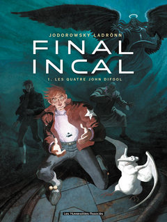 Final Incal T1 : Les Quatre John Difool