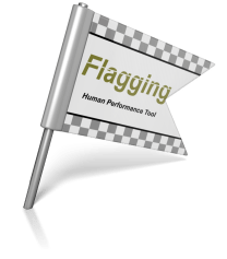 Human Performance Tool Spotlight Flagging Blocking Welcome