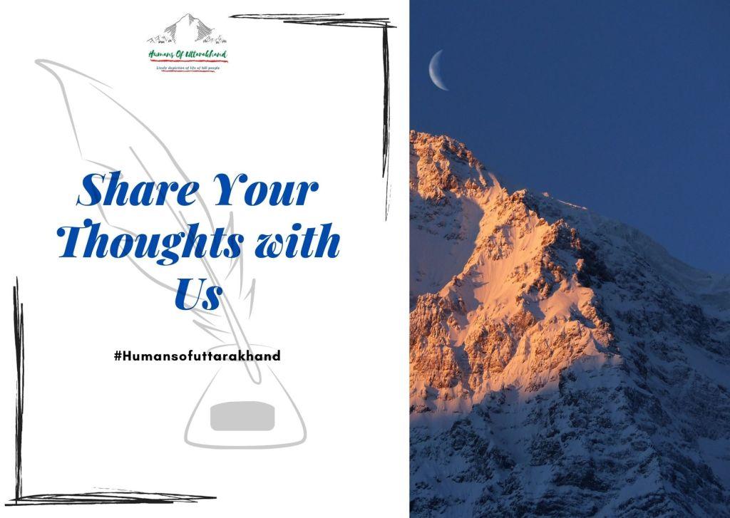 Humansofuttarakhand share with us