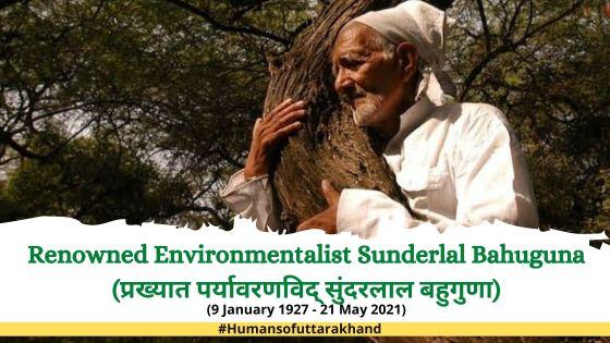 Environmentalist Sunderlal Bahuguna