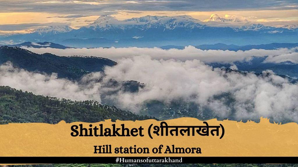 Shitlakhet hill station of Almora