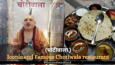 Iconic and Famous Chotiwala restaurant