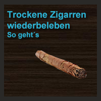 Trockene Zigarren wiederbeleben