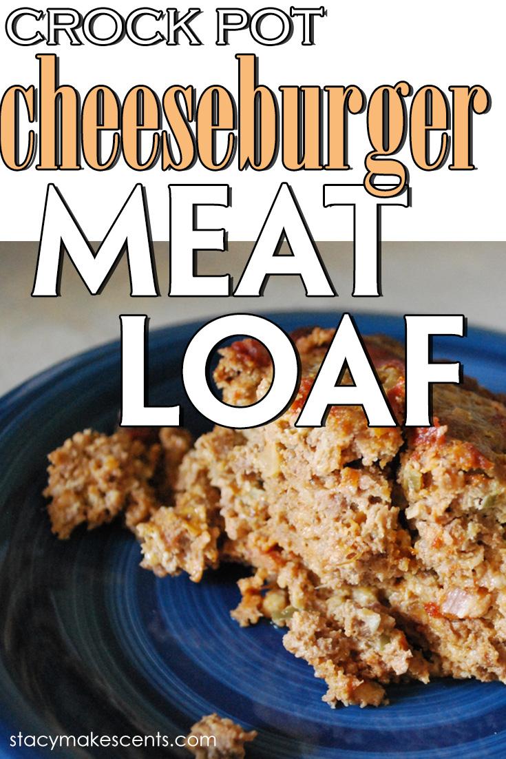 Crock Pot Cheeseburger Meatloaf. The BEST meatloaf I've ever made!