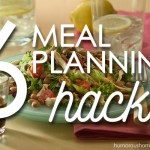 6 Meal Planning Hacks. Whether you love meal planning or hate it, you'll find something to fit your meal planning style in this post.