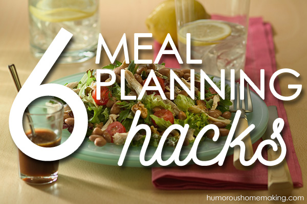 6 Meal Planning Hacks from Humorous Homemaking [Monthly Coffee at High-Heeled Love]