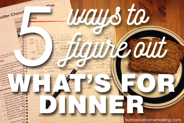 figure out dinner