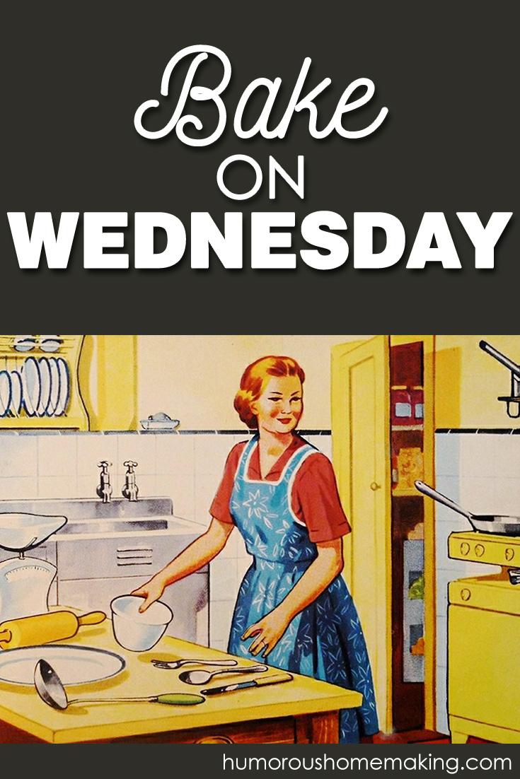 bake on Wednesday