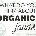 are organic foods worth it