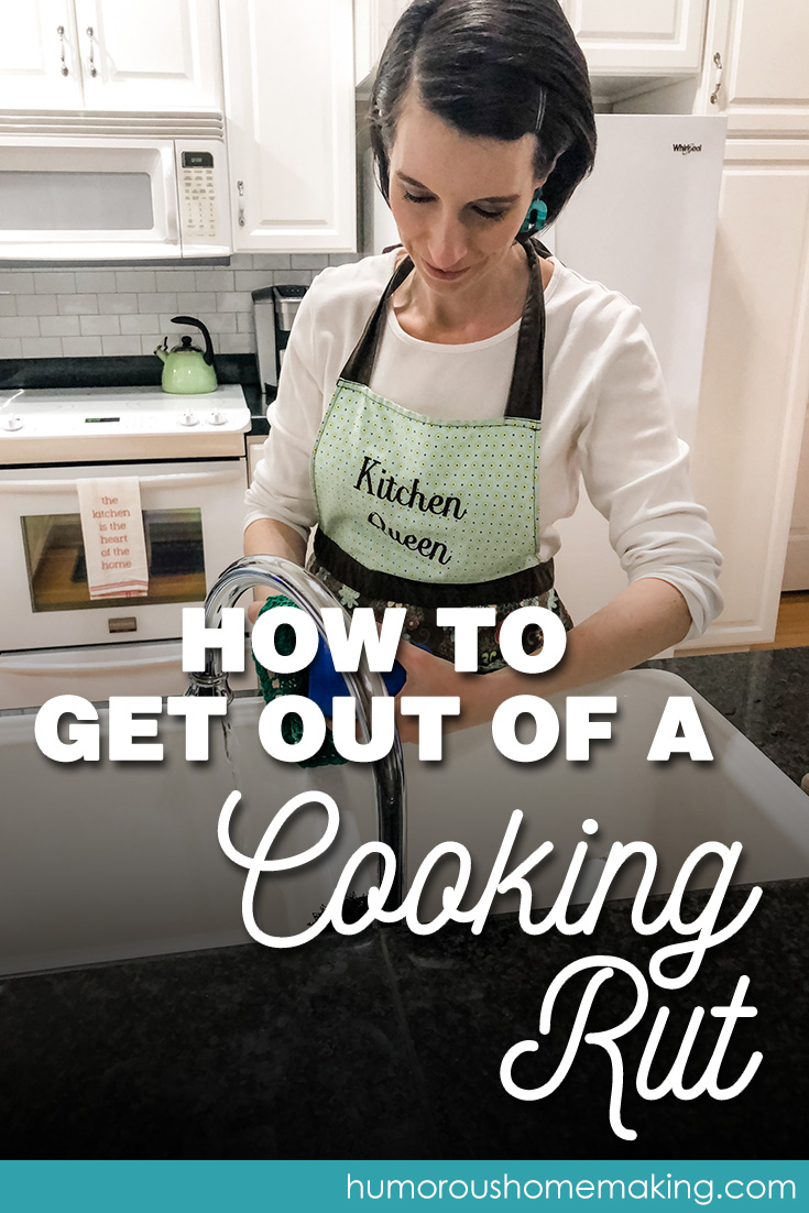 how to get out of a cooking rut