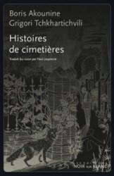 Grigori Tchkhartichvili, Histoires de cimetières