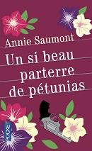 Annie Saumont, Un si beau parterre de pétunias