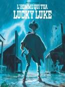 Matthieu Bonhomme, L'homme qui tua Lucky Luke