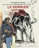 Franck Le Gall, Le Dernier Voyage de l'Amok
