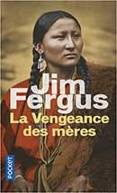 Jim Fergus, La Vengeance des mères