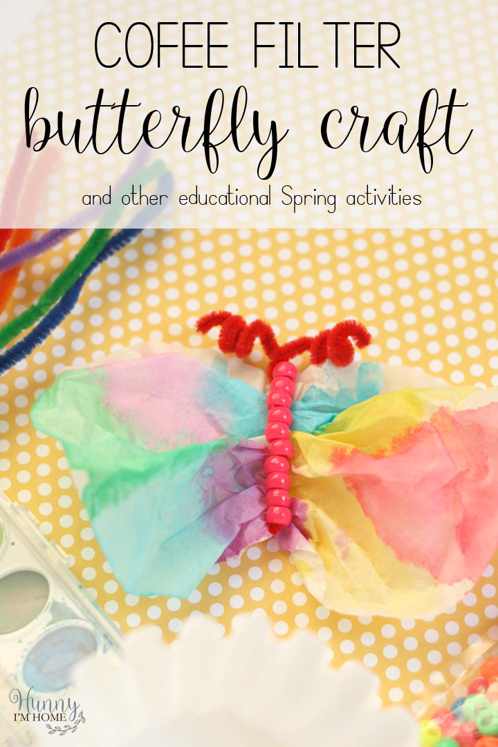Simple Coffee Filter Butterfly Craft And Other Spring Learning
