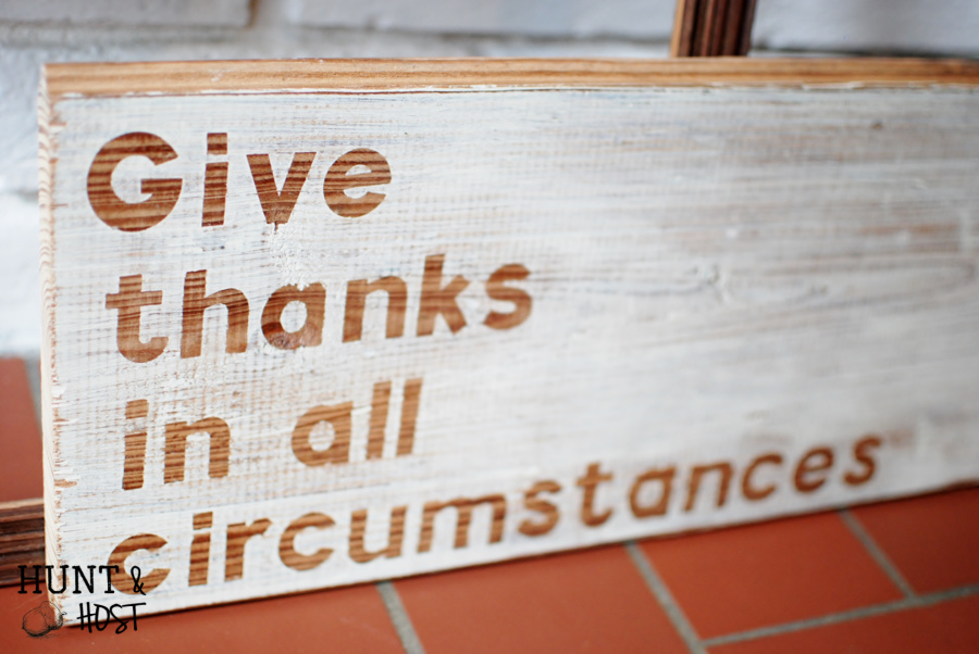 Give thanks in all circumstances hand painted sign thanksgiving mantle huntandhost.net