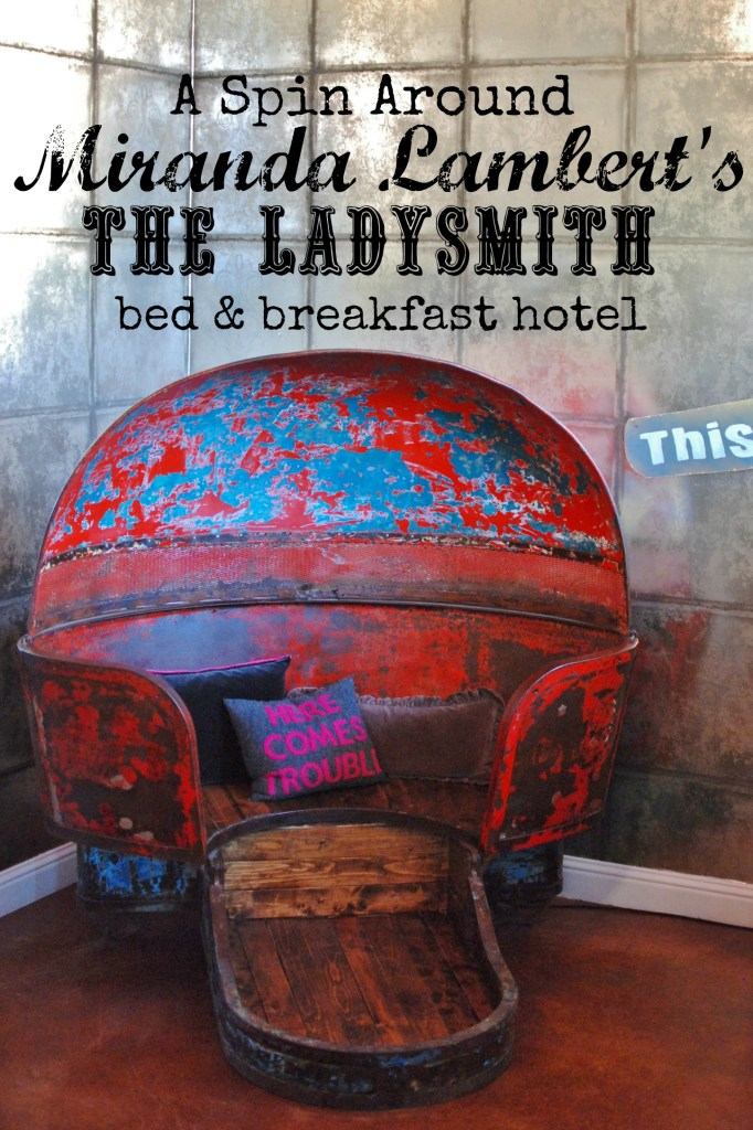 A Spin around Miranda Lambert's bed and breakfast hotel, The Ladysmith. AND an interview with the designer Phara Queen. www.huntandhost.net