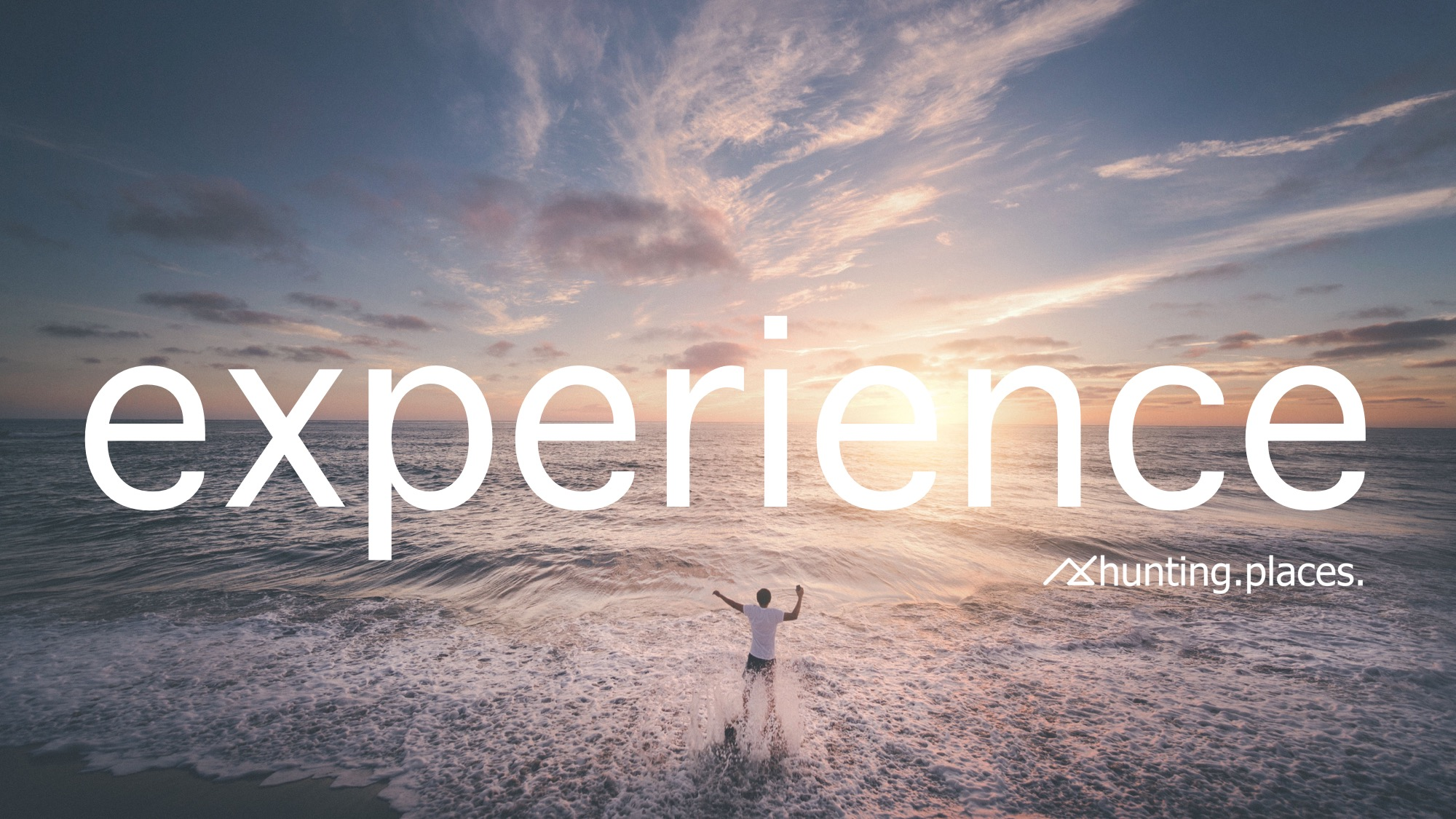 Experience – a priceless collector's item.
