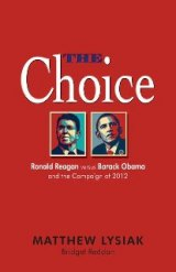 BOOK REVIEW: 'THE Choice': What Would Reagan Say, Do in Campaign Against Obama