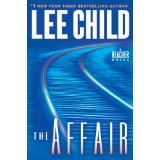 BOOK REVIEW: 'The Affair':  Let's Travel Back to 1997 to See How Major Jack Reacher, US Army,  Became Drifter Detective Jack Reacher
