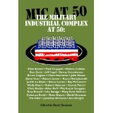 BOOK REVIEW: 'The Military Industrial Complex at 50: Edited by David Swanson, With Contributions from 30 Others