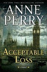 BOOK REVIEW: 'Acceptable Loss': William and Hester Monk Shine in Anne Perry's Sequel to 'Execution Dock'
