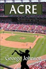 BOOK REVIEW: 'Acre': A Fable About a Baseball Player Who Seems Too Good to be True