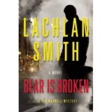 BOOK REVIEW: 'Bear Is Broken': Family Secrets Uncovered as San Francisco Lawyer Is Shot, and His Out-of-the-Limelight Brother Investigates