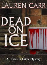BOOK REVIEW: 'Dead on Ice': First Entry in New Series from Lauren Carr Brings New Meaning to Cold Case Files