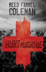 BOOK REVIEW: 'Hurt Machine': Hard-Boiled Ex NYPD Cop Moe Prager Returns with a Vengeance