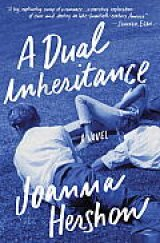 BOOK REVIEW: 'A Dual Inheritance': A Big Beach Read Novel -- and A Whole Lot More
