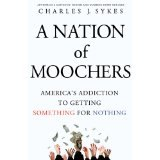 BOOK REVIEW: 'A Nation of Moochers': 'We're All Greeks Now': Charlie Sykes