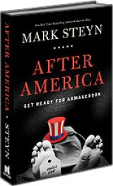 BOOK REVIEW: 'After America': America Using Imported Rope to Hang Ourselves as Statism, PC Multiculturalism Takes Over