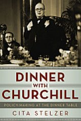 BOOK REVIEW: 'Dinner With Churchill': Altering the Map of the World with 'The Best of Everything' in Food, Drinks, Cigars at World War II Allied Summits