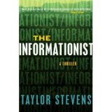 BOOK REVIEW:  'The Informationist': Debut Thriller, Now in Paperback,  Offers Hope to Readers Looking for Another Lisbeth Salander