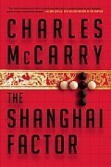 BOOK REVIEW: 'The Shanghai Factor': Engrossing Spy Novel with Amazing Twists and Turns