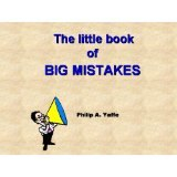 BOOK REVIEW: 'The Little Book of  Big Mistakes': Misconceptions, 'Near Truths'  Are More Common Than We Think