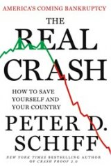 BOOK REVIEW: 'The Real Crash': Bankruptcy Might be the Best Thing for the U.S. Says Bearish Investment Broker Peter Schiff; It Will Force Us to Rid the Government of Wasteful 'Entitlements', Military Bases and Federal Agencies