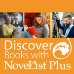 Novelist Plus - Find new titles to enjoy!