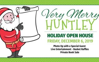 Very Merry Huntley Holiday Open House Tickets Available Now!