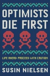 Optimists Die First - book review