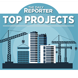 The Daily Reporter Top Project Awards