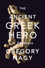 Cover: The Ancient Greek Hero in 24 Hours in HARDCOVER