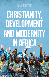 Image result for Christianity, Development and Modernity in Africa