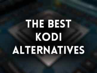 Best Kodi Alternatives - Top 10 Recommendations!
