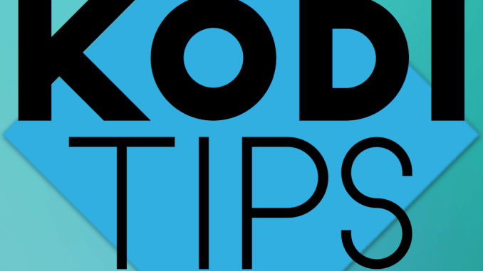Download the Kodi Tips App; Live Kodi Updates To Your Phone